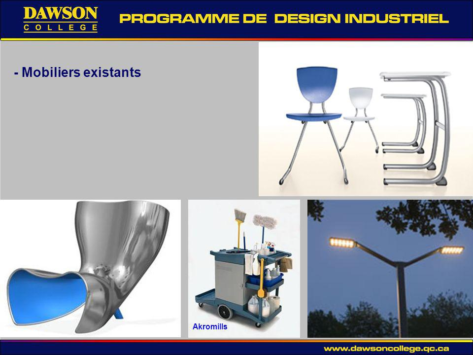 - Mobiliers existants Akromills
