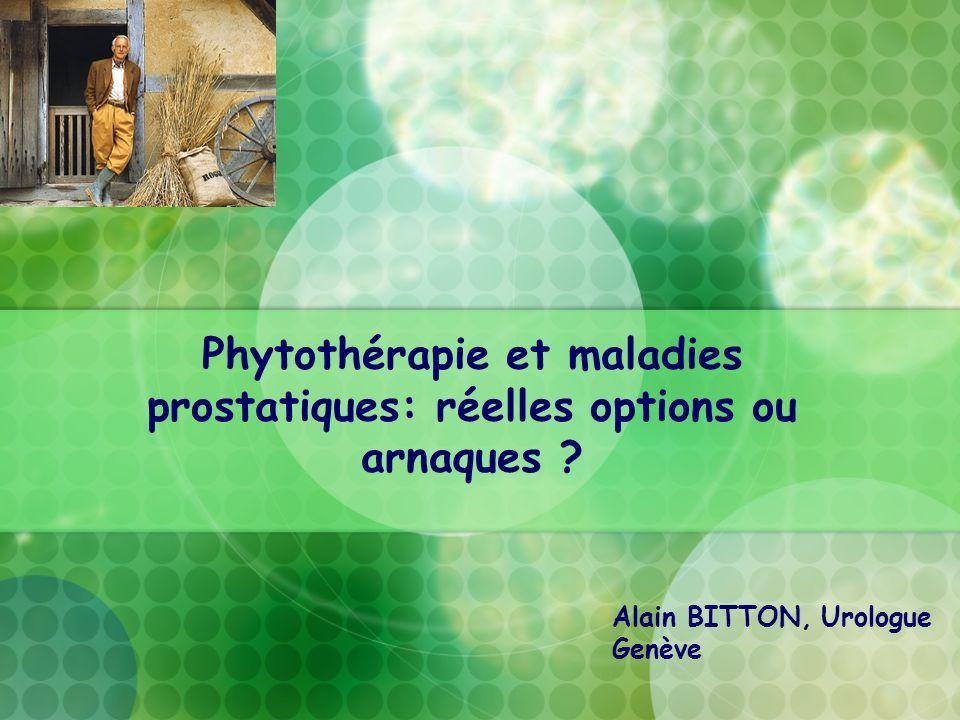 Phytothérapie et maladies prostatiques: réelles options ou arnaques