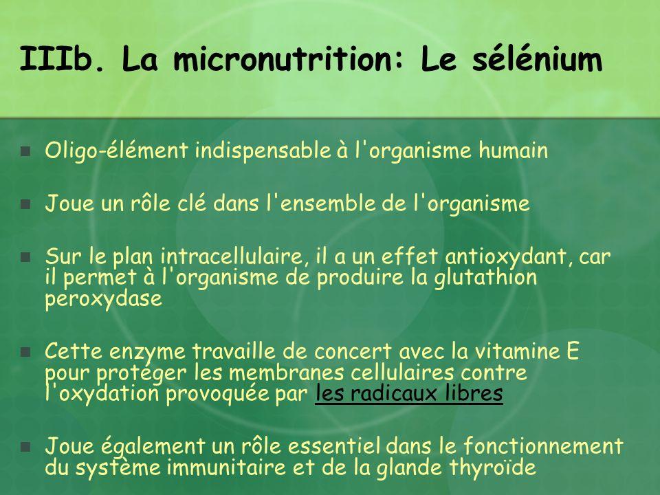 IIIb. La micronutrition: Le sélénium