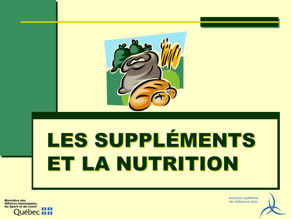 LES SUPPLÉMENTS ET LA NUTRITION