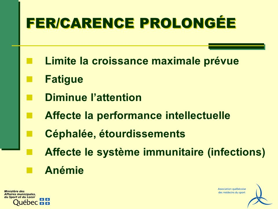 FER/CARENCE PROLONGÉE