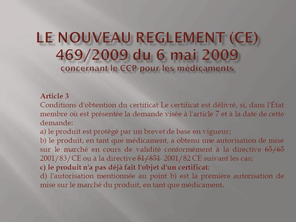 LE NOUVEAU reglement (CE) 469/2009 du 6 mai 2009 concernant le CCP pour les médicaments