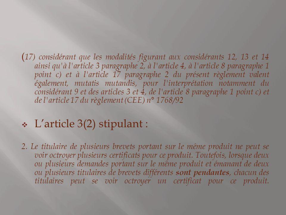 L'article 3(2) stipulant :