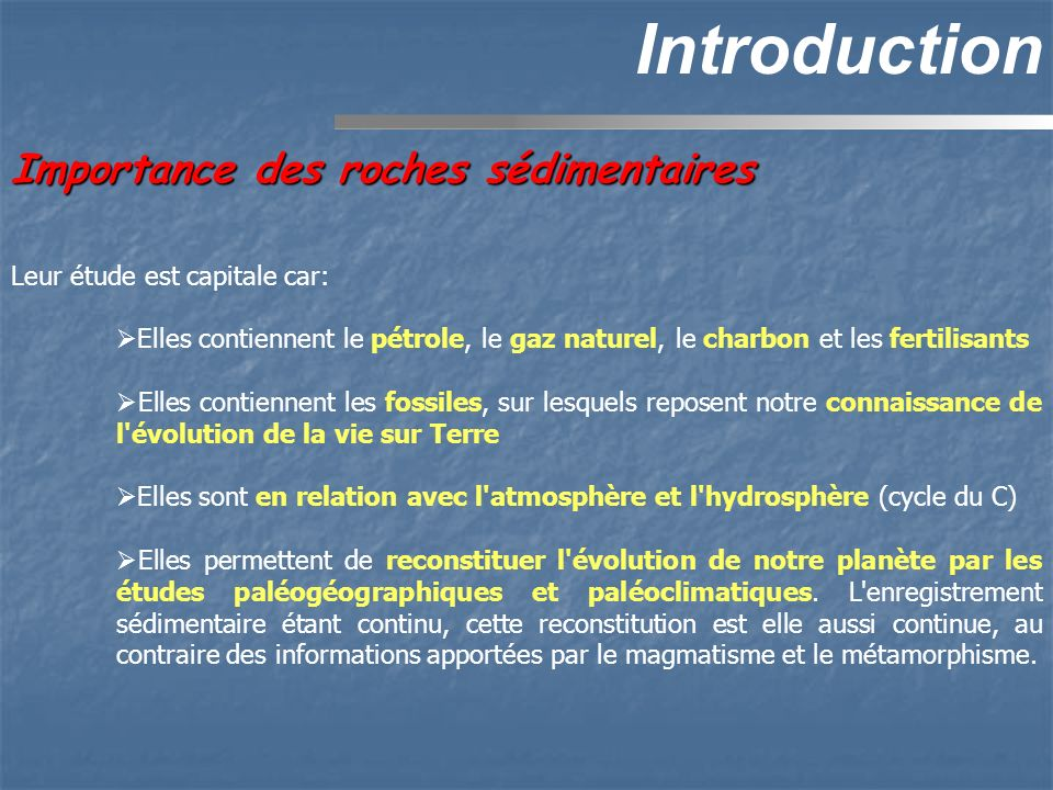Introduction Importance des roches sédimentaires