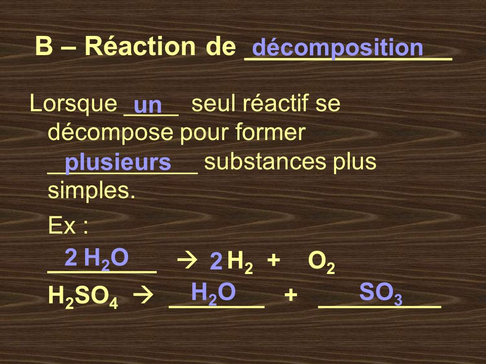 B – Réaction de ______________