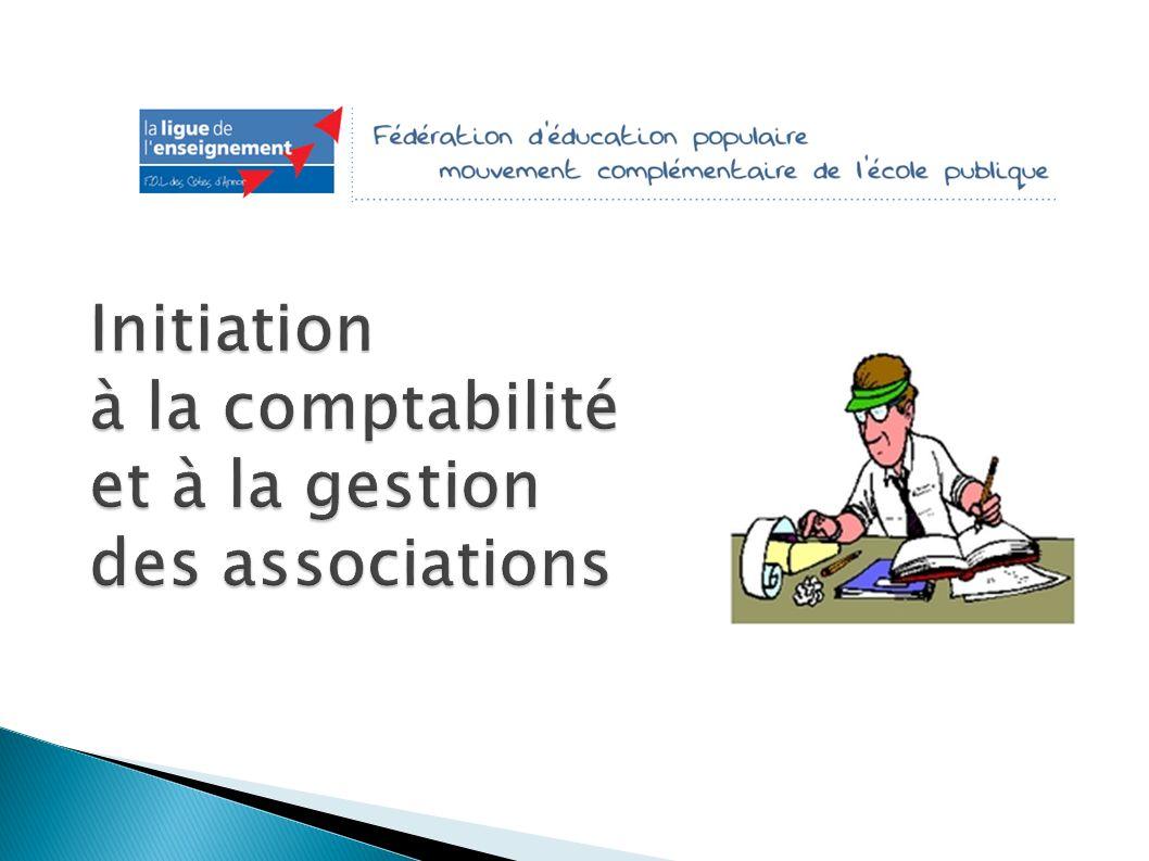 Initiation à la comptabilité et à la gestion des associations