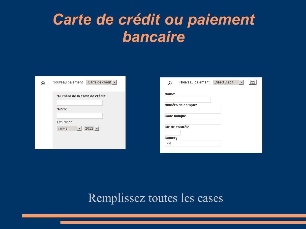 Carte de crédit ou paiement bancaire