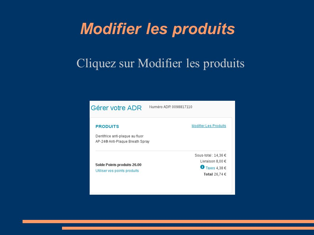 Cliquez sur Modifier les produits