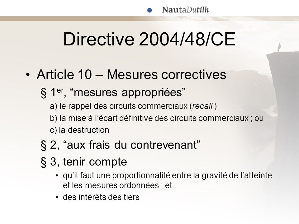 Directive 2004/48/CE Article 10 – Mesures correctives