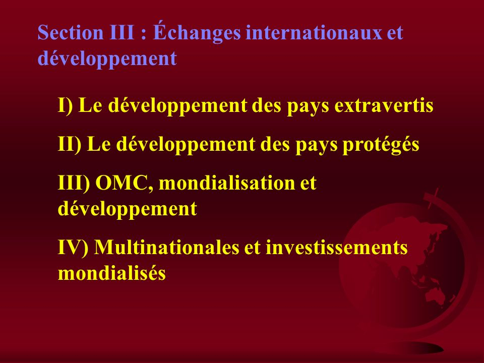 Section III : Échanges internationaux et développement
