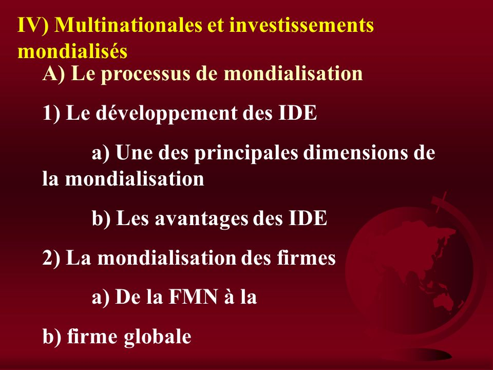 IV) Multinationales et investissements mondialisés