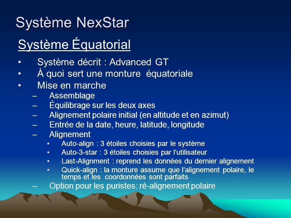 Système NexStar Système Équatorial Système décrit : Advanced GT