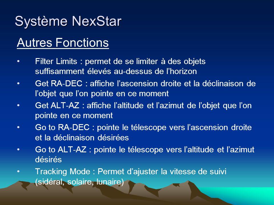 Système NexStar Autres Fonctions