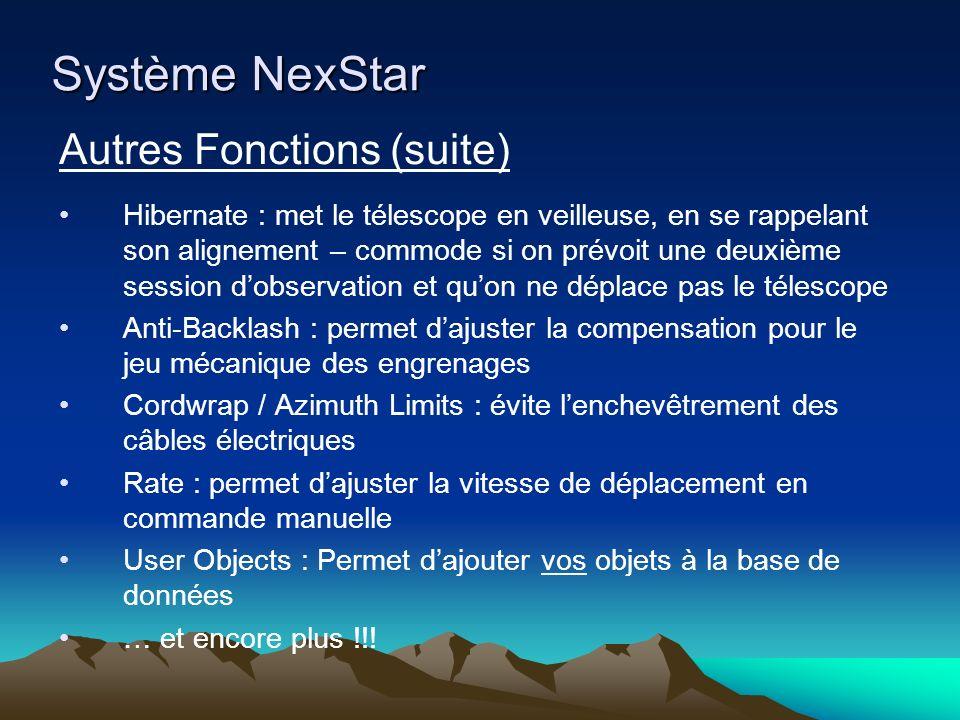 Système NexStar Autres Fonctions (suite)