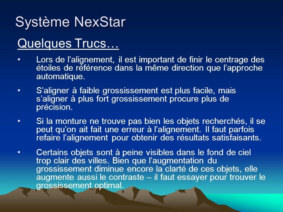 Système NexStar Quelques Trucs…