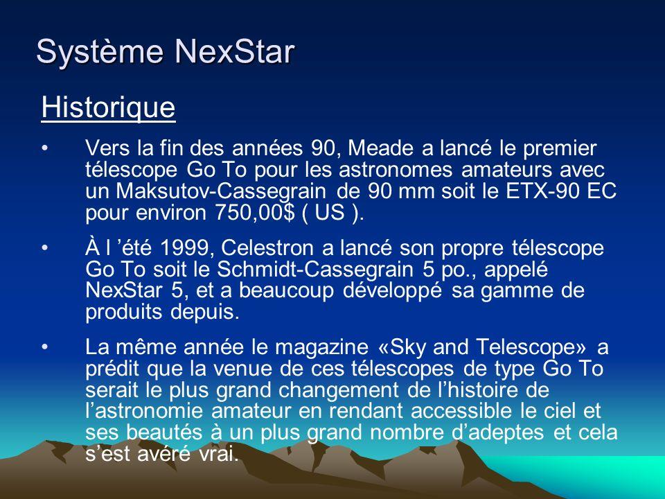 Système NexStar Historique