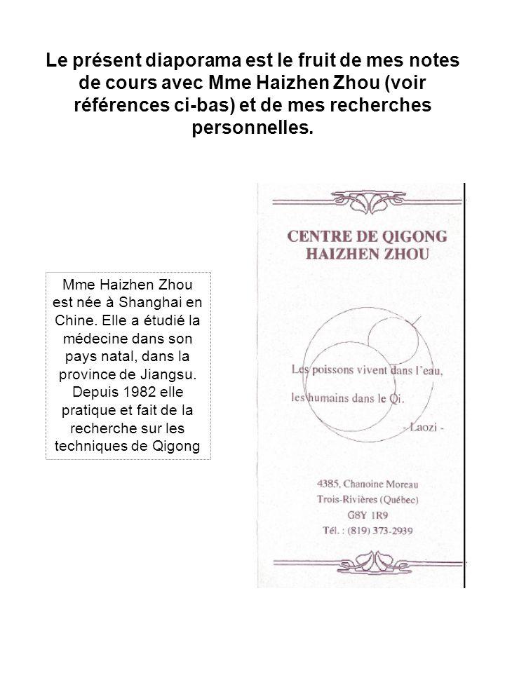 Le présent diaporama est le fruit de mes notes de cours avec Mme Haizhen Zhou (voir références ci-bas) et de mes recherches personnelles.