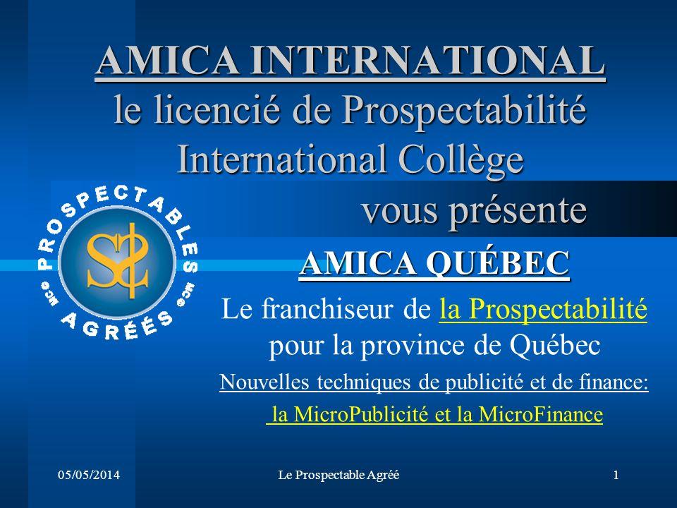 AMICA INTERNATIONAL le licencié de Prospectabilité International Collège vous présente