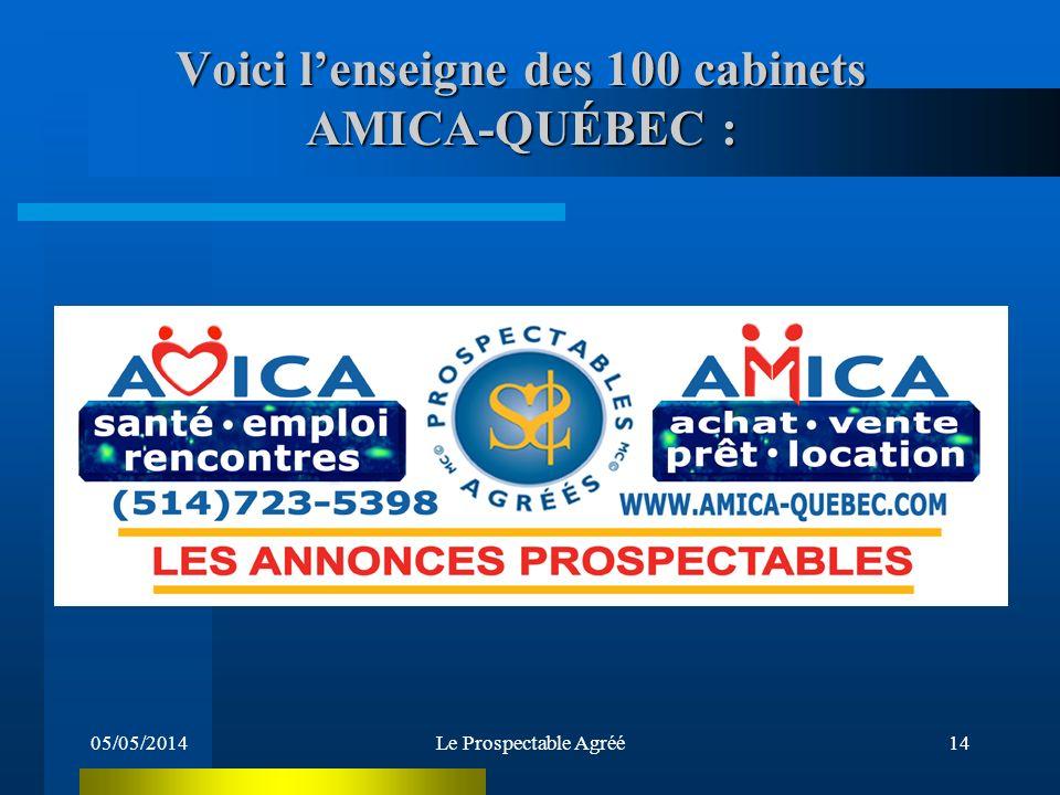Voici l'enseigne des 100 cabinets AMICA-QUÉBEC :