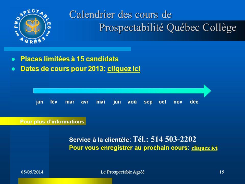 Calendrier des cours de Prospectabilité Québec Collège
