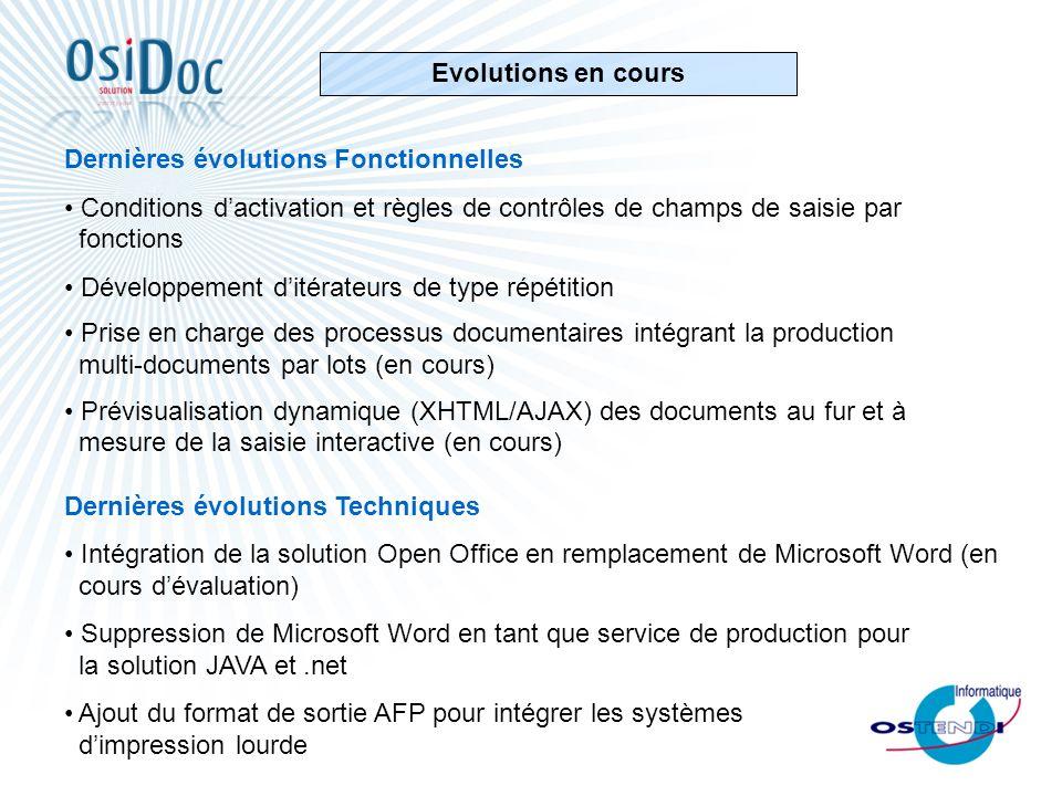 Evolutions en cours Dernières évolutions Fonctionnelles. Conditions d'activation et règles de contrôles de champs de saisie par fonctions.