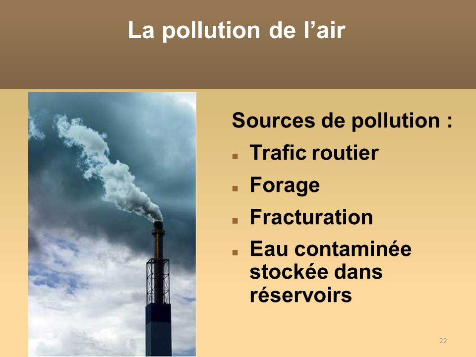 La pollution de l'air Sources de pollution : Trafic routier Forage