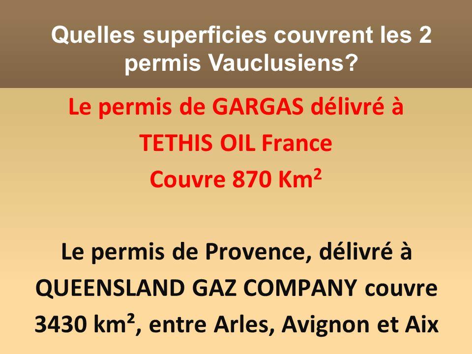 Le permis de GARGAS délivré à TETHIS OIL France Couvre 870 Km2
