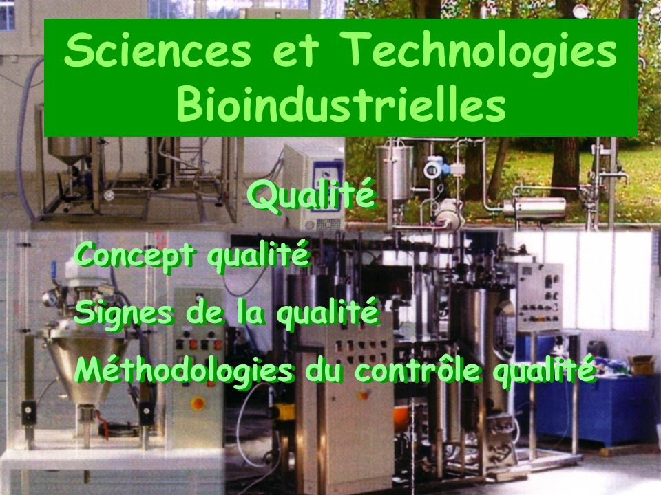 Sciences et Technologies Bioindustrielles