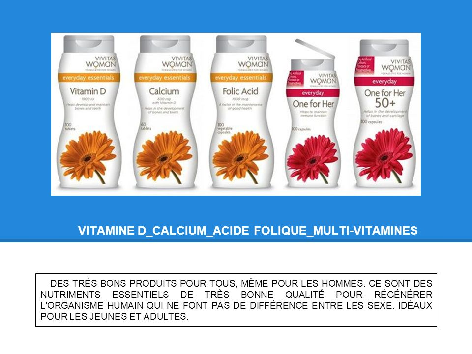 VITAMINE D_CALCIUM_ACIDE FOLIQUE_MULTI-VITAMINES