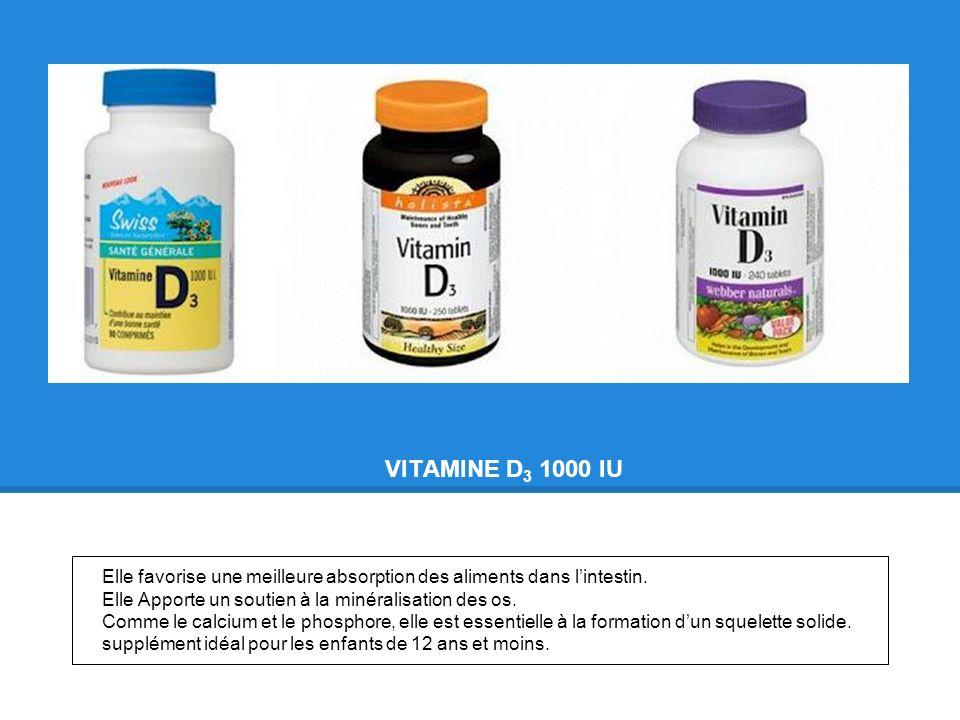 VITAMINE D3 1000 IU Elle favorise une meilleure absorption des aliments dans l'intestin. Elle Apporte un soutien à la minéralisation des os.