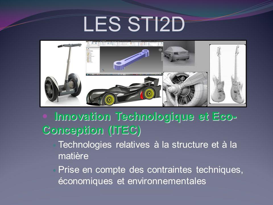 LES STI2D Innovation Technologique et Eco-Conception (ITEC)