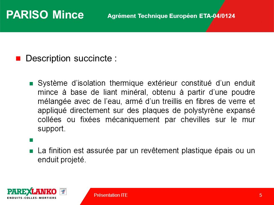 PARISO Mince Description succincte :