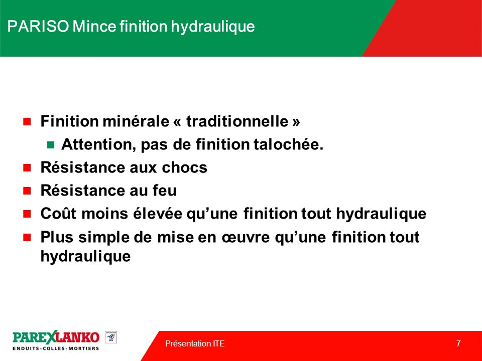PARISO Mince finition hydraulique
