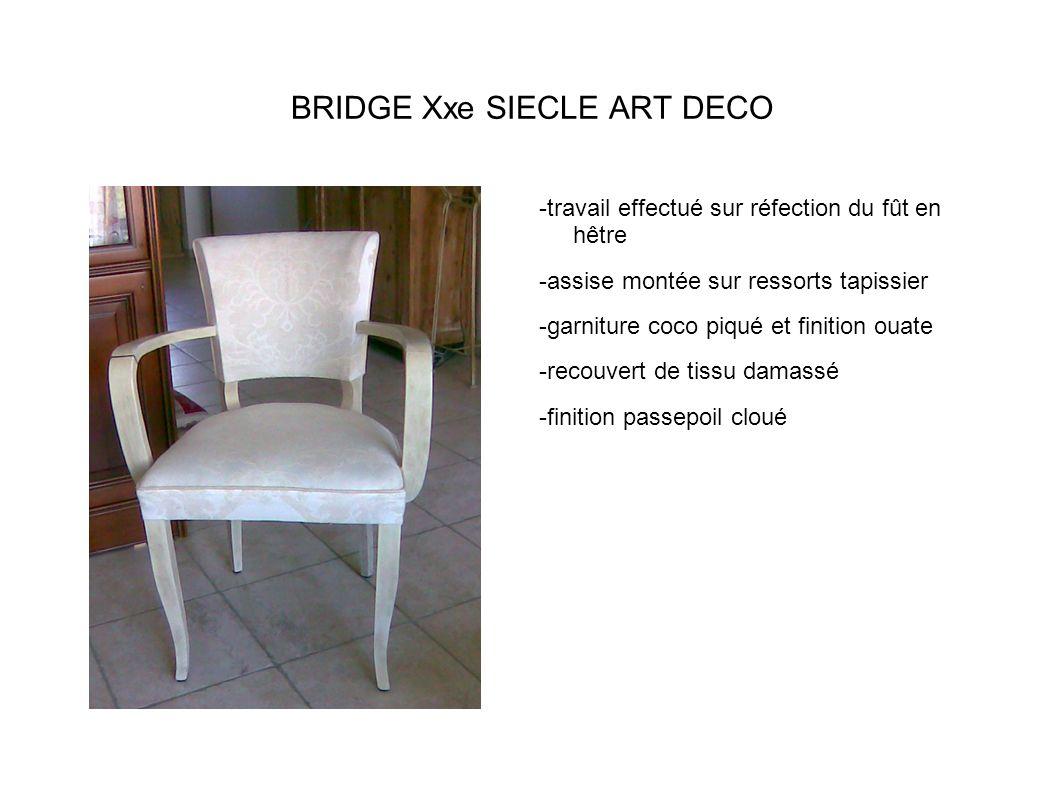 BRIDGE Xxe SIECLE ART DECO