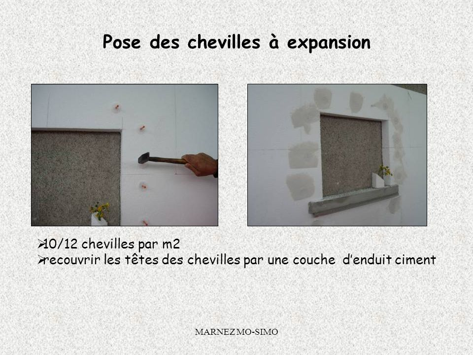 Pose des chevilles à expansion