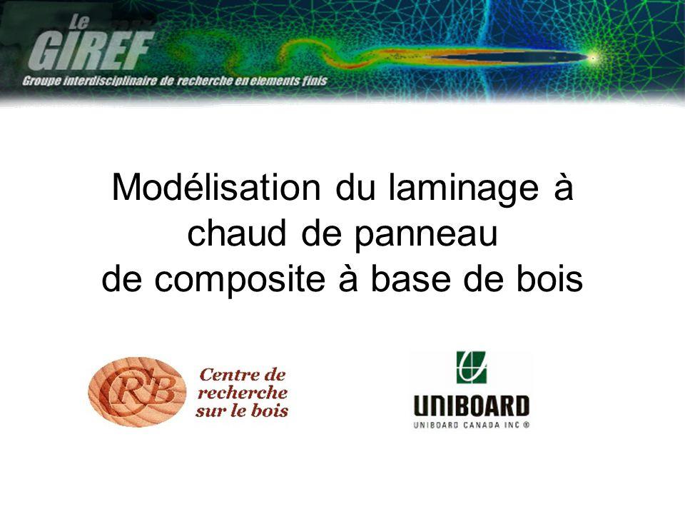 Modélisation du laminage à chaud de panneau de composite à base de bois