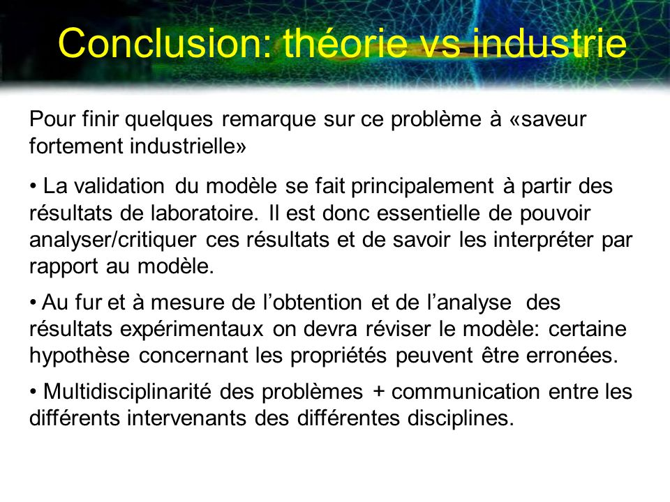 Conclusion: théorie vs industrie