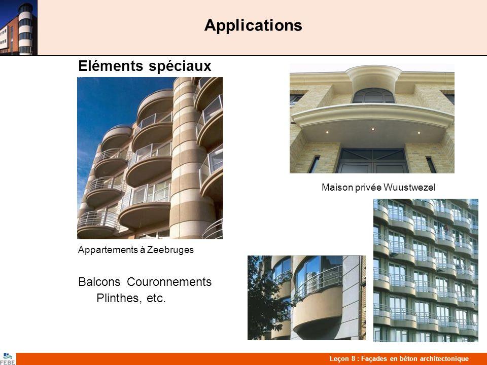 Applications Eléments spéciaux Balcons Couronnements Plinthes, etc.