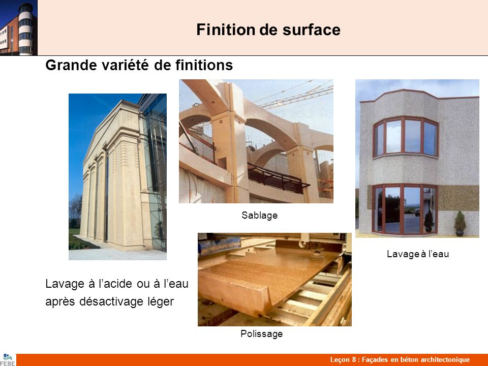 Finition de surface Grande variété de finitions