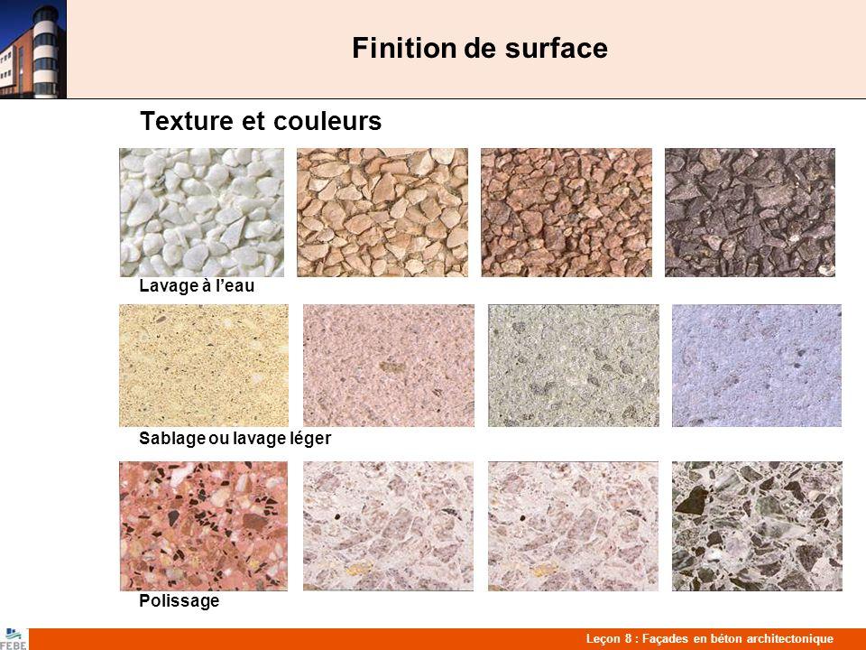 Finition de surface Texture et couleurs Lavage à l'eau