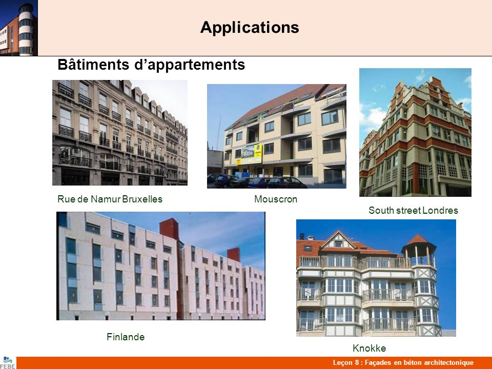 Applications Bâtiments d'appartements Rue de Namur Bruxelles Mouscron