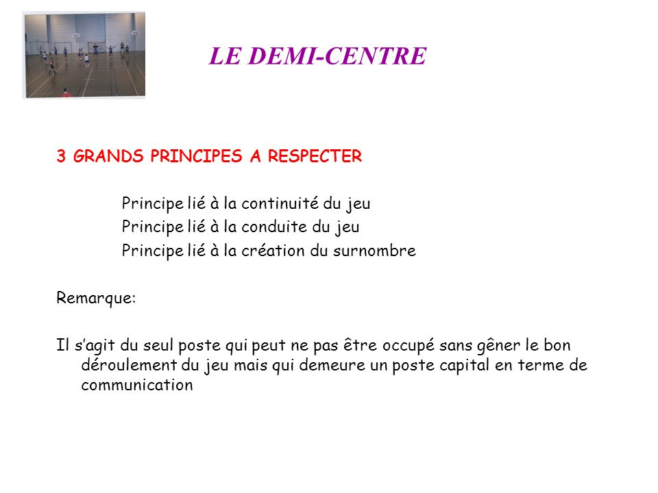 LE DEMI-CENTRE 3 GRANDS PRINCIPES A RESPECTER