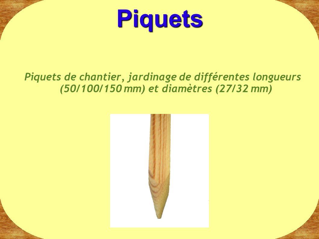 Piquets Piquets de chantier, jardinage de différentes longueurs (50/100/150 mm) et diamètres (27/32 mm)