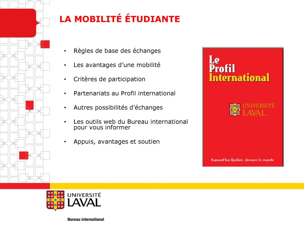 La mobilit tudiante r gles de base des changes ppt - Bureau international universite laval ...