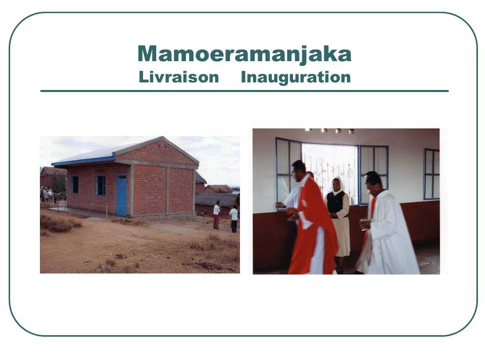 Mamoeramanjaka Livraison Inauguration