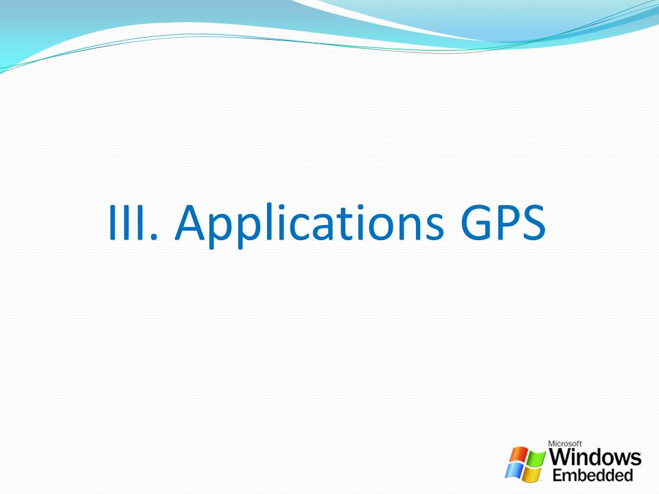 III. Applications GPS