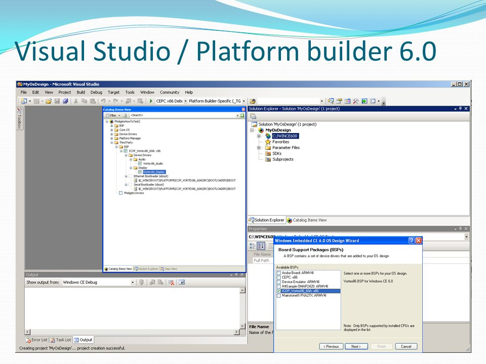 Visual Studio / Platform builder 6.0