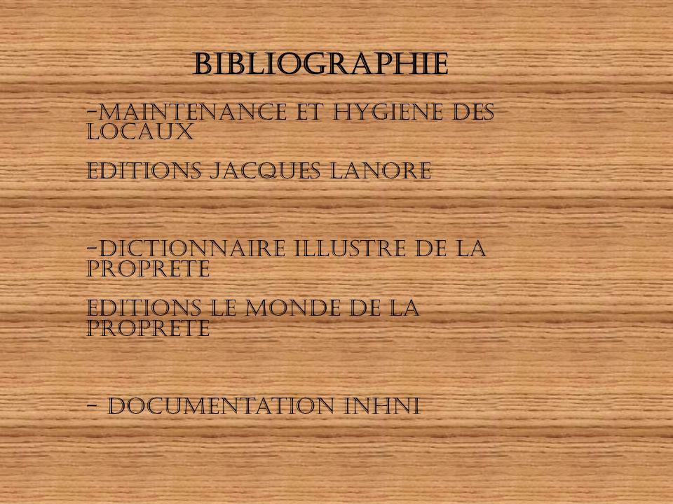 BIBLIOGRAPHIE maintenance et hygiene des locaux