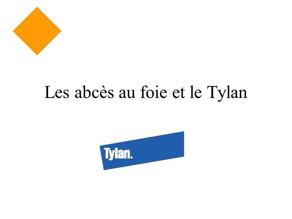 Les abcès au foie et le Tylan