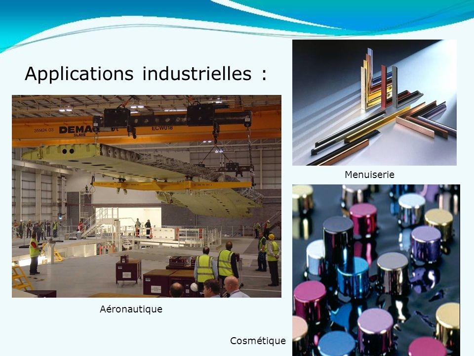 Applications industrielles :
